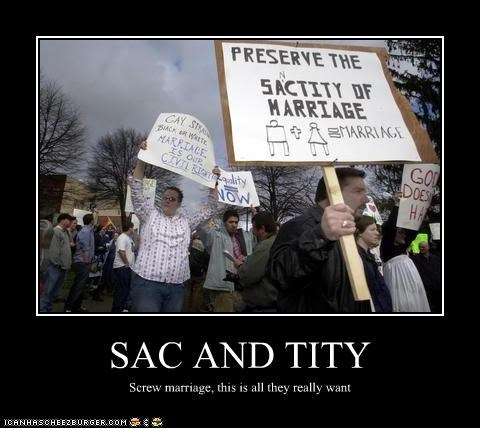 SAC AND TITY Screw marriage, this is all they really want