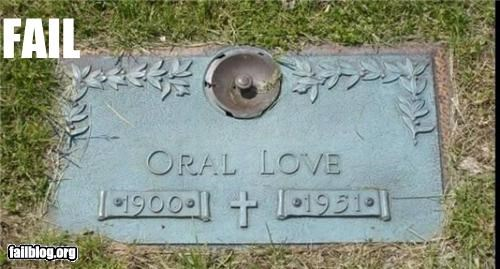 failboat,love,name,oral,tombstone