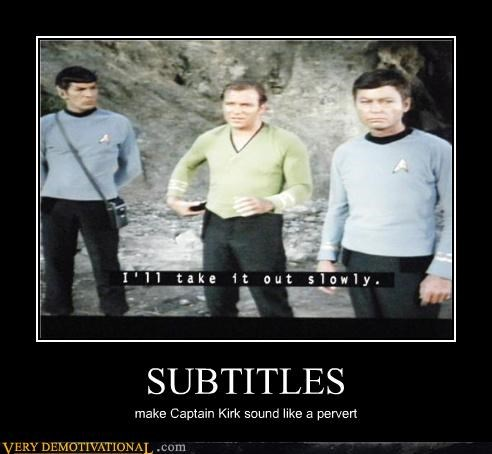 SUBTITLES make Captain Kirk sound like a pervert