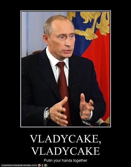 VLADYCAKE, VLADYCAKE Putin your hands together