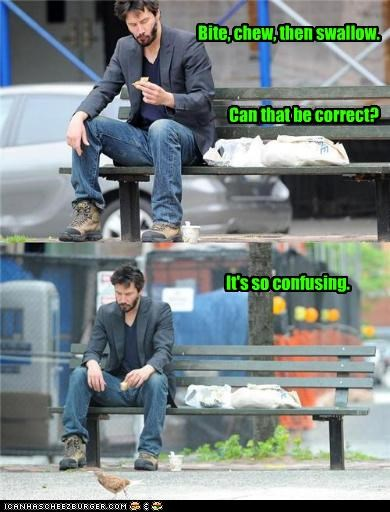 actor bad actor confused food keanu reeves meme Sad sad keanu - 3596272384