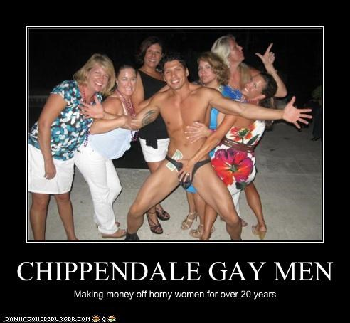 CHIPPENDALE GAY MEN Making money off horny women for over 20 years