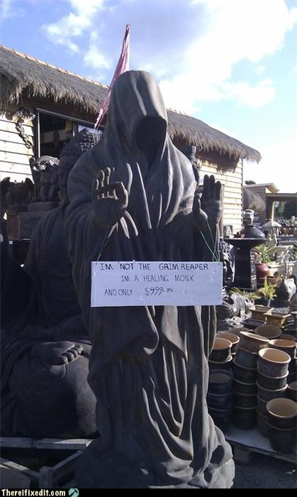 lawn ornament,Mission Improbable,monk,not death,sign,statue
