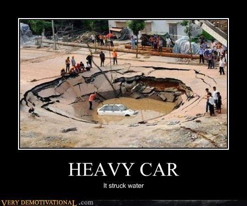 HEAVY CAR It struck water