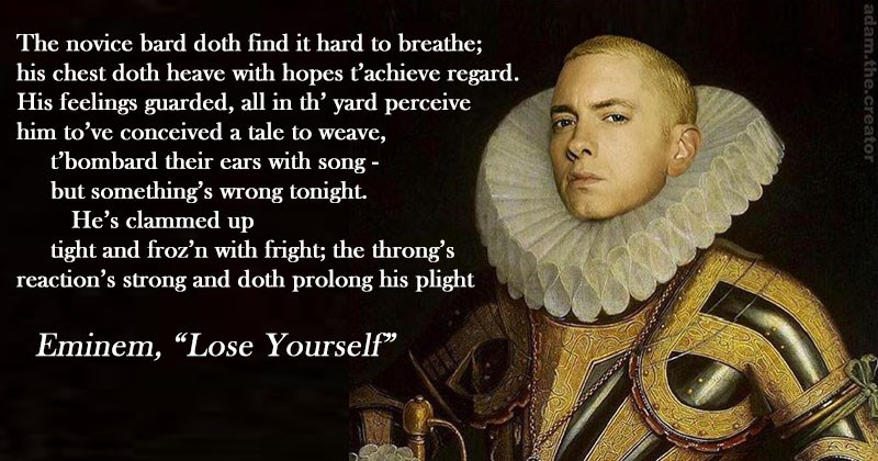 "Collection of famous pop songs re-imagined as Shakespearean sonnets, cover photo of Eminem in Elizabethan clothing with a sonnet version of ""Lose Yourself."""