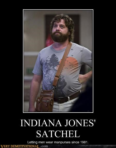 awesome fashion Indian Jones manpurse movies Pure Awesome scrotum joke somewhere The Hangover Zach Galafanakis
