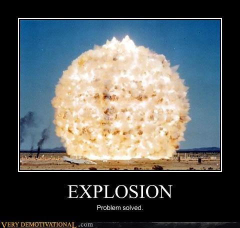 explosion fire problem solver Pure Awesome real talk son - 3618234624