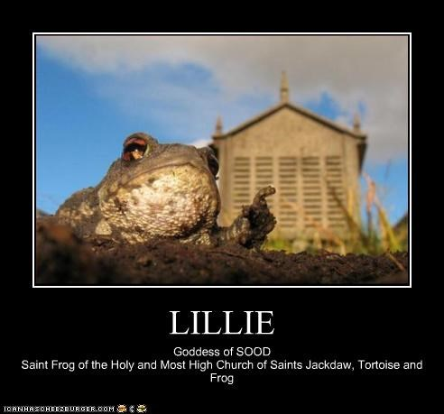 LILLIE Goddess of SOOD Saint Frog of the Holy and Most High Church of Saints Jackdaw, Tortoise and Frog
