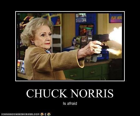 betty white,chuck norris