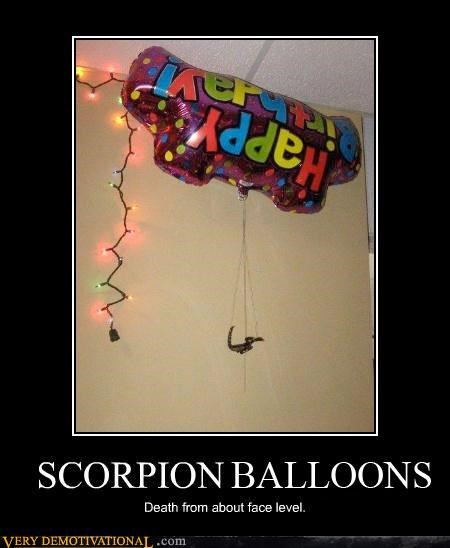 Balloons,bugs,Death,happy birthday,scorpions,Terrifying