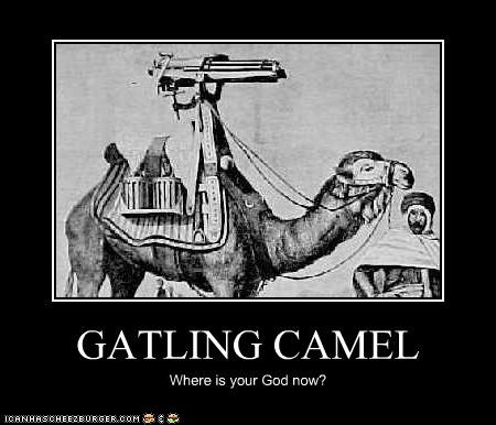 GATLING CAMEL Where is your God now?