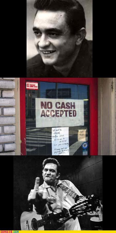 celebutard feelings hurt johnny cash middle finger no cash puns - 3641229312