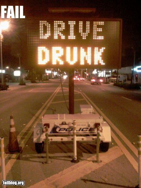 bad idea,drunk,failboat,g rated,sign,suggestion