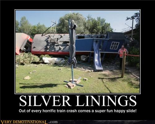 disasters fun Sad slides trains turning lemons into lemonade