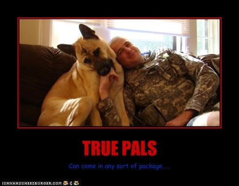 TRUE PALS Can come in any sort of package.....