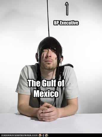 BP Executive The Gulf of Mexico ------->