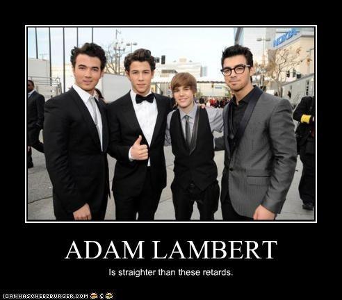 ADAM LAMBERT Is straighter than these retards.