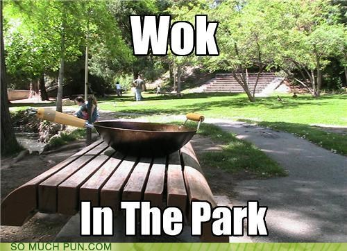 cooking,eating,nice things to do,park,puns,walk,wok