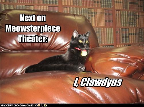 caption captioned cat host i claudius masterpiece theater narrator next pun puns - 3682611200