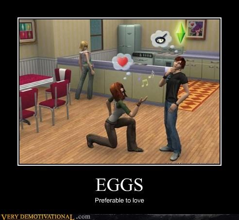 eggs emotions hilarious love modern living Sad Sims Videogames