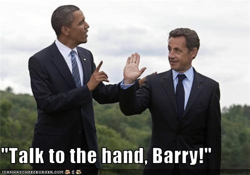 barack obama,hand gestures,high fives,Nicolas Sarkozy,talk to the hands