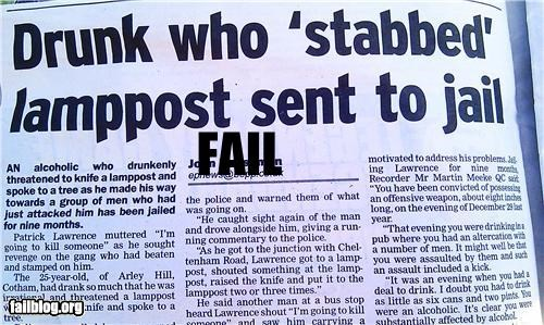 Violence Fail Drunkard sent to prison for 9 months for attacking a lampost with a kitchen knife...