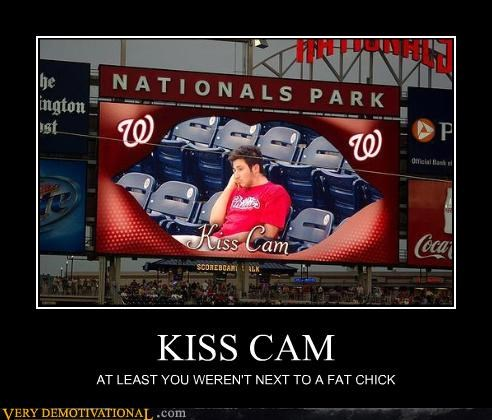FAIL,fat girls,just-kidding-relax,Kiss Cam,loneliness,mean,Mean People,Nationals