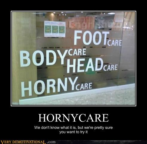 HORNYCARE We don't know what it is, but we're pretty sure you want to try it