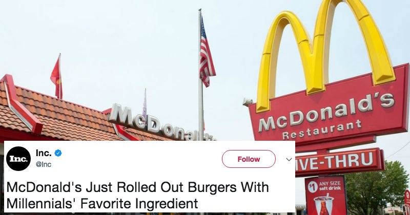 "McDonald's is getting roasted alive on Twitter after introducing ridiculous series of ""Millennial"" themed ingredients."