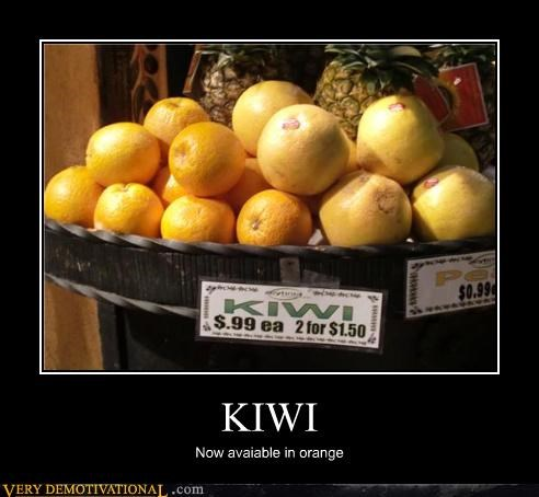 FAIL fruit grocery store idiots kiwis orange - 3706472960
