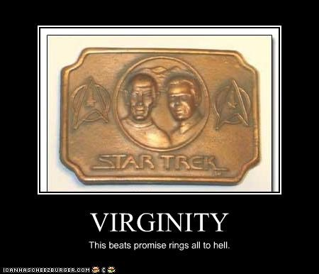 VIRGINITY This beats promise rings all to hell.