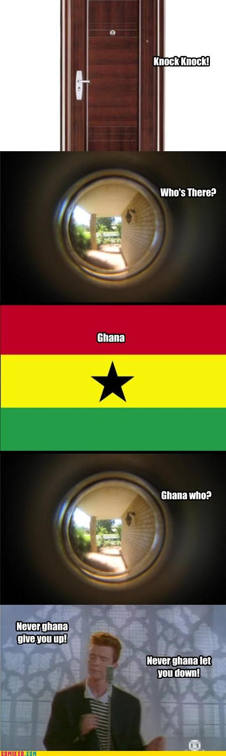 africa,celebutard,Ghana,jokes,knock knock,rick astley,rick roll,the internets