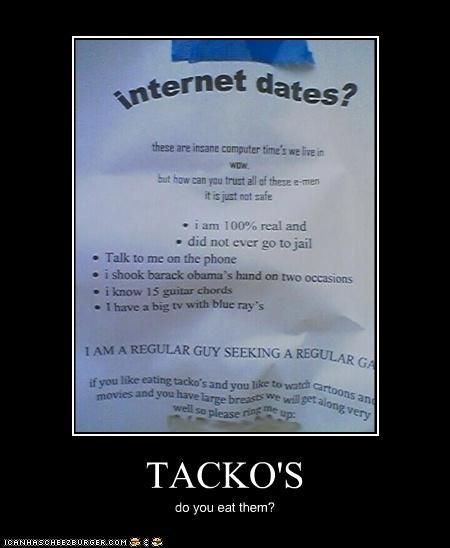 TACKO'S do you eat them?