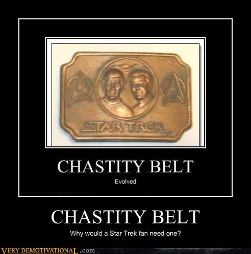 chastity belt,oh yeah,Star Trek