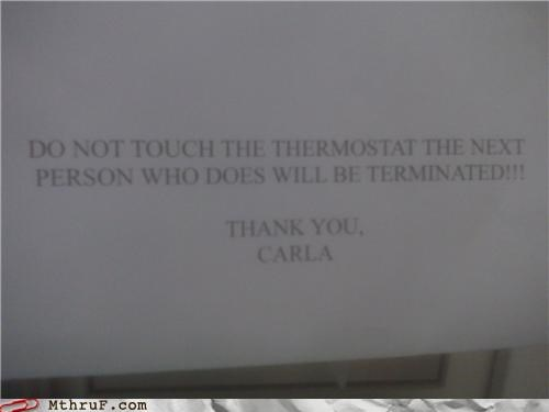 awesome co-workers not basic instructions cubicle rage dickhead co-workers dickheads fired paper signs rage sass screw you signage temperature thermostat threat warning - 3726819328