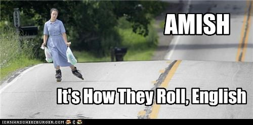 AMISH It's How They Roll, English