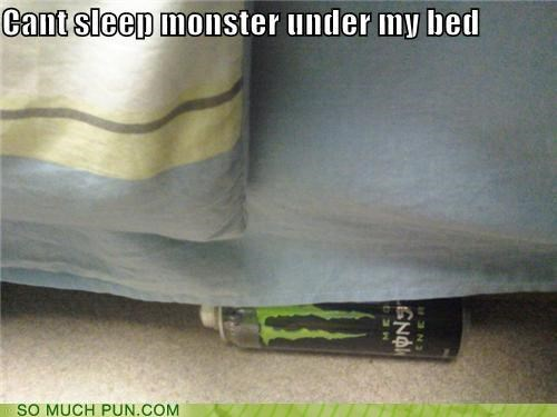 bed,caption,energy drink,monster,puns