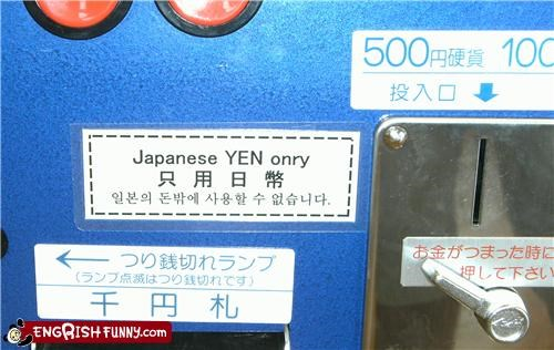 engrish,money,vending machine,yen