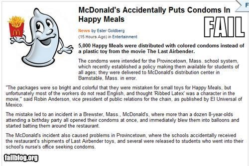 accidents,condoms,failboat,happy meals,McDonald's,Probably bad News,sex