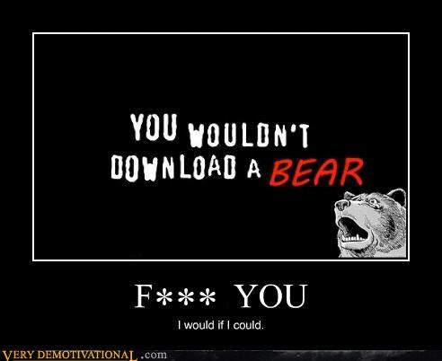 bears,bit torrent,downloading,dreams,hey kid,im-a-computer,Pure Awesome,stop all the downloading,the internet