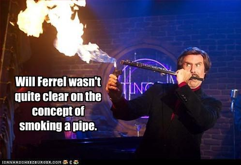 Will Ferrel wasn't quite clear on the concept of smoking a pipe.