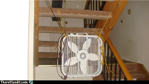 fan,holding it up,stairs,wtf