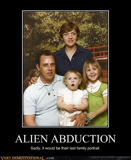 ALIEN ABDUCTION Sadly, it would be their last family portrait.
