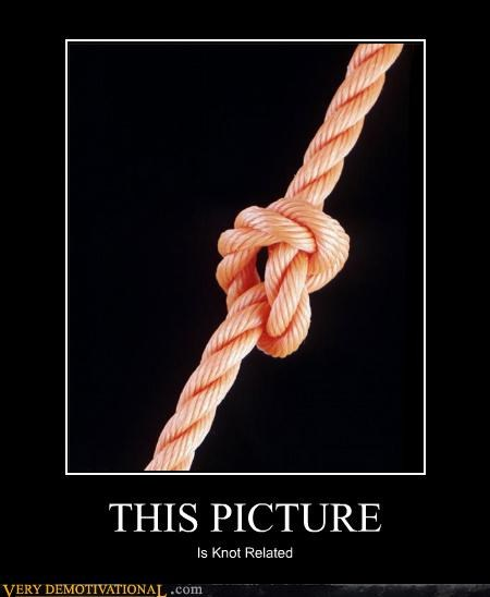 demotivational knot picture puns tied off