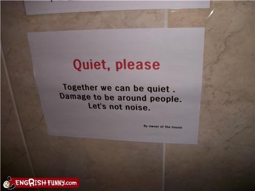 dorms,quiet please,signs