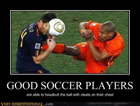 GOOD SOCCER PLAYERS are able to headbutt the ball with cleats on their chest
