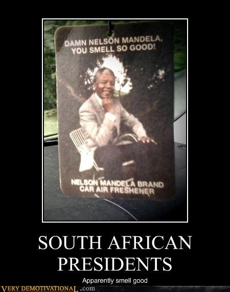 air freshener,awesome,lols,nelson mandela,nice to know,Pure Awesome,South Africa