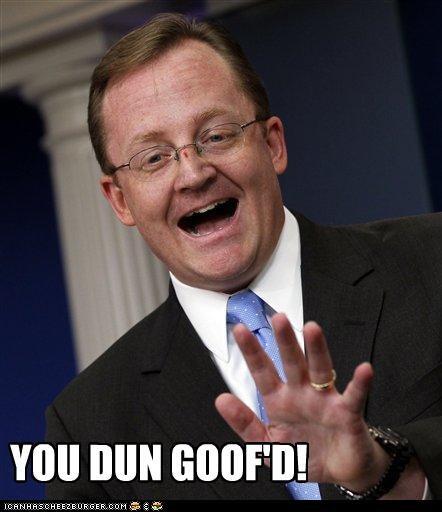 FAIL funny goof politics robert gibbs - 3779879936