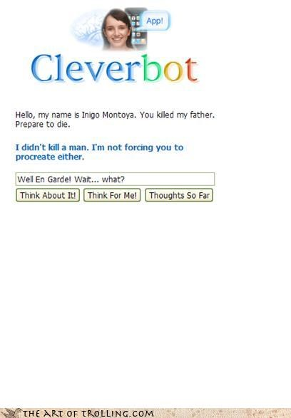 Cleverbot princess bride quote fail wait wut - 3781493504