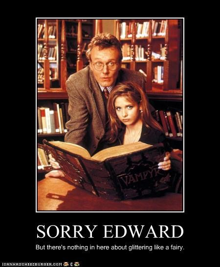 celebrity-pictures-buffy-the-vampire-slayer-sorry-edward lolz - 3782206208